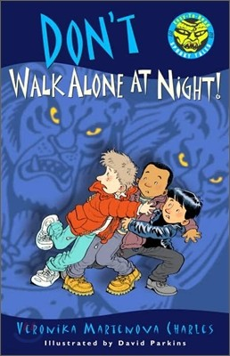 Easy to Read Spooky Tales : Don't Walk Alone at Night!