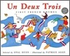Un, Deux, Trois : First French Rhymes (Book & CD)