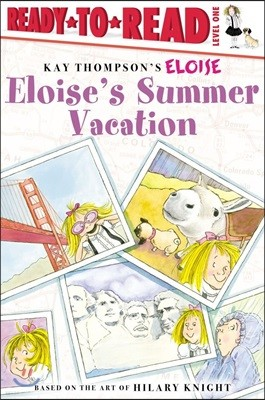 Ready-To-Read Level 1 : Eloise's Summer Vacation