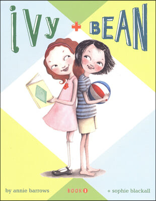 Ivy and Bean 1