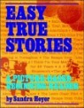 True Stories Level 2 : Easy True Stories