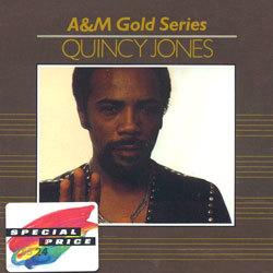 A&M Gold Series - Quincy Jones