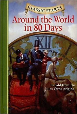 Classic Starts : Around the World in 80 Days
