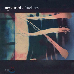 My Vitriol - Finelines