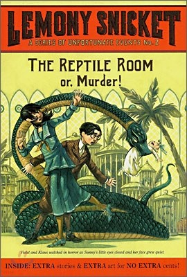 A Series of Unfortunate Events #2 : The Reptile Room or, Murder!