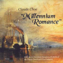 """Claude Choe - """"Millennium Romance"""""""