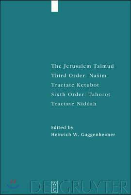 Tractate Ketubot: Sixth Order: Tahorot. Tractate Niddah