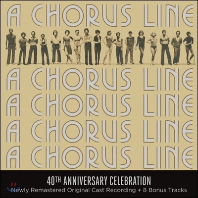 A Chorus Line: 40th Anniversary Celebration (뮤지컬 코러스 라인 40주년 기념 앨범) (Original Broadway Cast of A Chorus Line) OST