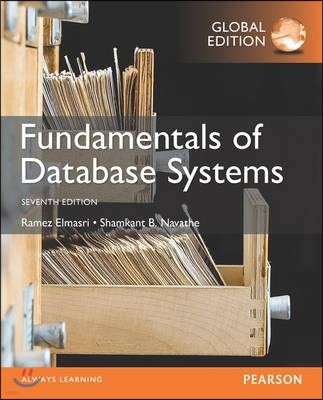 Fundamentals of Database Systems, 7/E Global Edition
