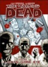 The Walking Dead #1 : Days Gone Bye