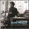 Elvis Presley - If I Can Dream: Elvis Presley With The Royal Philharmonic Orchestra