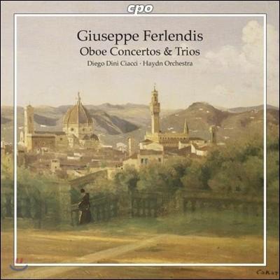 Diego Dini Ciacci 주제페 페를렌디스: 오보에 협주곡과 삼중주 (Giuseppe Ferlendis: Oboe Concertos & Trios)