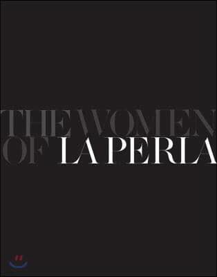 Women of La Perla