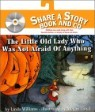 The Little Old Lady Who Was Not Afraid of Anything (Paperback & CD Set)