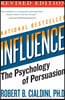 Influence : The Psychology of Persuasion
