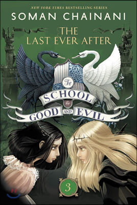 The School for Good and Evil #3 : The Last Ever After