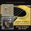 John Fahey & His Orchestra - Of Rivers And Religion / After The Ball