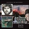 Bachmanturner Overdrive - Head On / Freeways