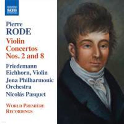 로데: 바이올린 협주곡 2번 & 8번 (Rode: Violin Concertos No.2 & 8) - Friedemann Eichhorn