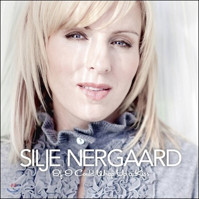Silje Nergaard - If I Could Wrap Up A Kiss (Silje's Christmas)