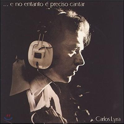 Carlos Lyra - E No Entanto E Preciso Cantar, Eu & Elas...