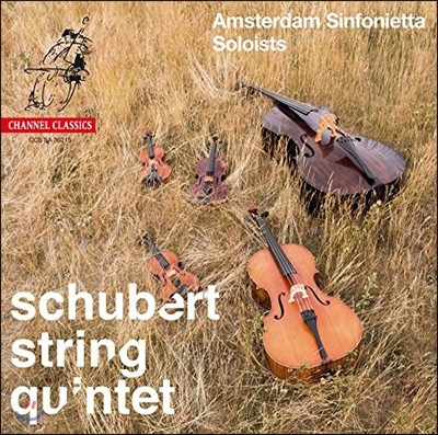 Amsterdam Sinfonietta 슈베르트: 현악 오중주 C장조 (Schubert: String Quintet in C major, D956)