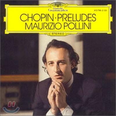 Maurizio Pollini 쇼팽: 전주곡 (Chopin: 24 Preludes Op.28)