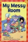 Scholastic Hello Reader Level 1 : My Messy Room