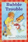 Scholastic Hello Reader Level 1 : Bubble Trouble