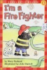 Scholastic Hello Reader Level 1 : I'm a Fire Fighter