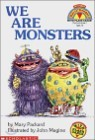 Scholastic Hello Reader Level 1 : We Are Monsters