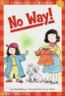 Scholastic Hello Reader Level 1-20 : No Way!