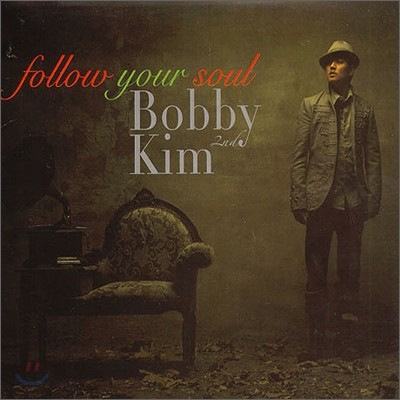 바비 킴 (Bobby Kim) 2집 - Follow Your Soul