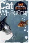 캣 위스퍼러 the Cat whisperer