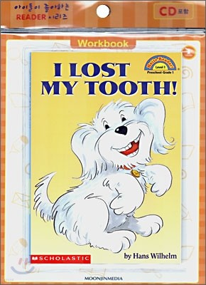 Scholastic Hello Reader Level 1-22 : I Lost My Tooth! (Book+CD+Workbook Set)