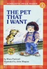 Scholastic Hello Reader Level 1-18 : The Pet That I Want (Book+CD Set)
