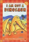 Scholastic Hello Reader Level 1-17 : I Am Not a Dinosaur (Book+CD Set)