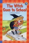 Scholastic Hello Reader Level 3-04 : The Witch Goes to School (Book+CD Set)