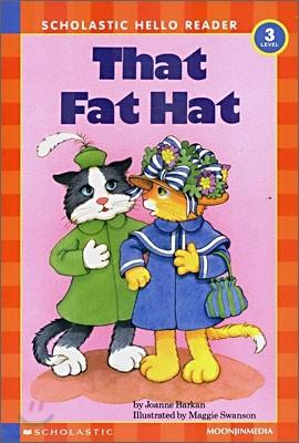 Scholastic Hello Reader Level 3-08 : That Fat Hat (Book+CD Set)