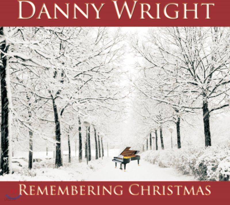 Danny Wright - Remembering Christmas 대니 라이트 피아노 캐럴 작품집