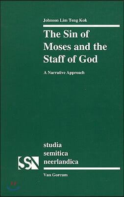 The Sin of Moses and the Staff of God: A Narrative Approach