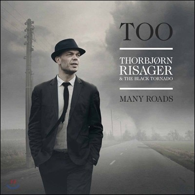 Thorbjorn Risager & The Black Tornado - Too Many Roads