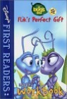 Disney's First Readers Level 2 Workbook : Flik's Perfect Gift - A BUG'S LIFE