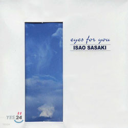 Isao Sasaki - Eyes for You