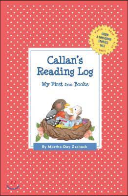 Callan's Reading Log: My First 200 Books (Gatst)