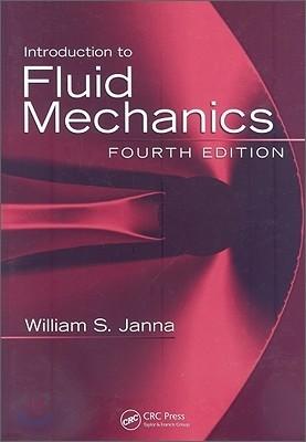[염가한정판매] Introduction to Fluid Mechanics, 4/E