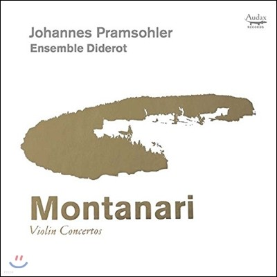 Johannes Pramsohler 몬타나리: 바이올린 협주곡 - 요하네스 프람졸러, 디드로 앙상블 (Montanari: Violin Concertos)