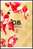 [��ȭ��Ʈ] [����] O.B 02�� (��5ȭ/�ϰ�)