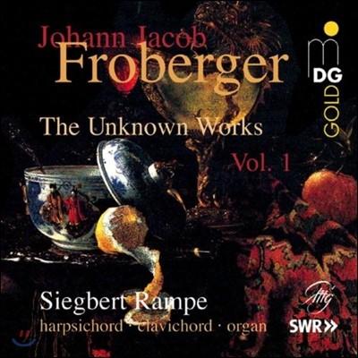 Siegbert Rampe 프로베르거: 알려지지 않은 작품 1집 (Froberger: The Unknown Works Vol.1)
