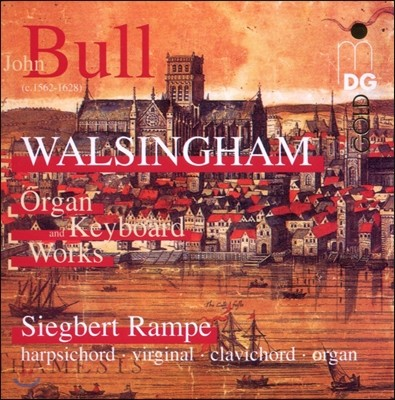 Siegbert Rampe 존 불: 오르간과 건반 작품집 (Walsingham - John Bull: Organ & Keyboard Works)